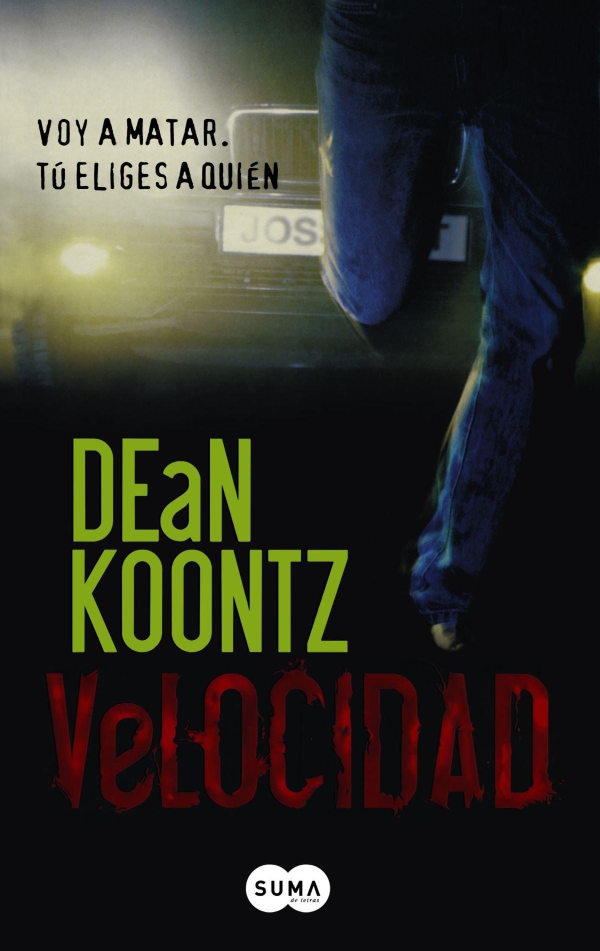 Velocidad/ Velocity: Amazon.es: Koontz, Dean R.: Libros