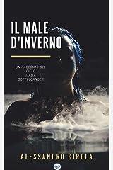 Il Male d'Inverno (Italian Edition) Kindle Edition