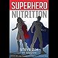 Superhero Nutrition (English Edition)