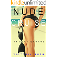 Nude Cruise: An Erotic Adventure (Lesbian / Bisexual Erotica) (Jade's Erotic Adventures Book 4)