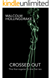 Crossed Out (The Harrogate Crime Series Book 6)