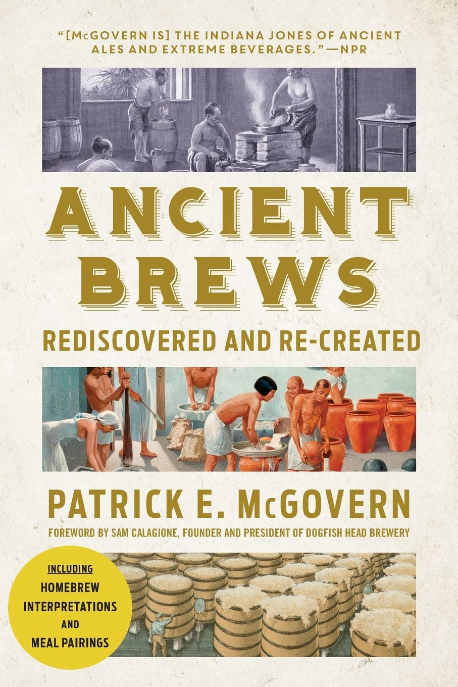 Ancient Brews  Rediscovered And Re Created