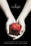 Twilight (The Twilight Saga Book 1)