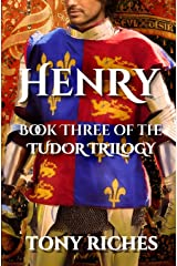 Henry - Book Three of the Tudor Trilogy Paperback