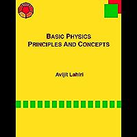 BASIC PHYSICS: PRINCIPLES AND CONCEPTS (English Edition)