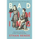 Bad Timing: bittersweet love stories and what I learned from them