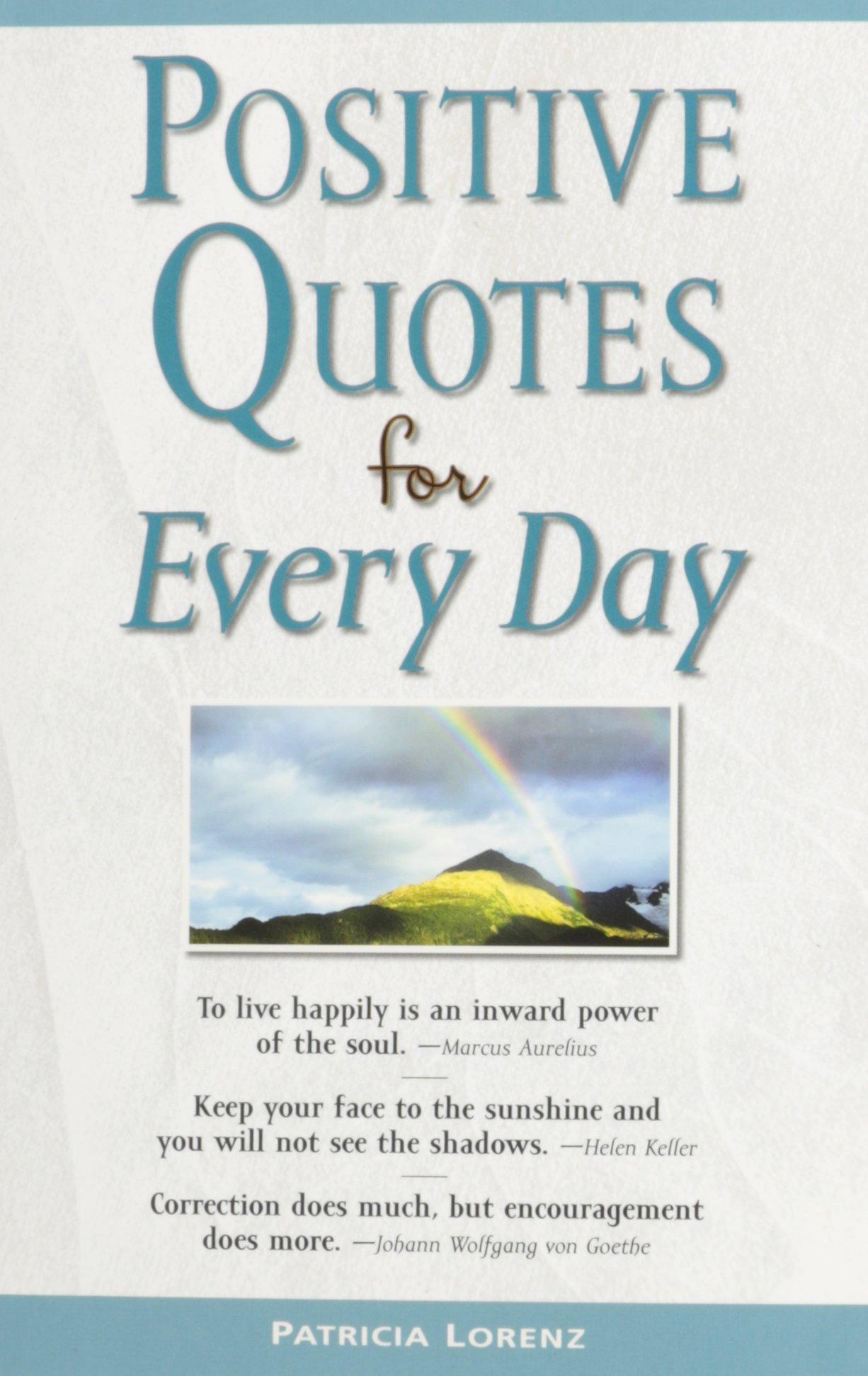 Positive Quotes For Everyday Publications International Ltd 9781450802925 Amazon Com Books