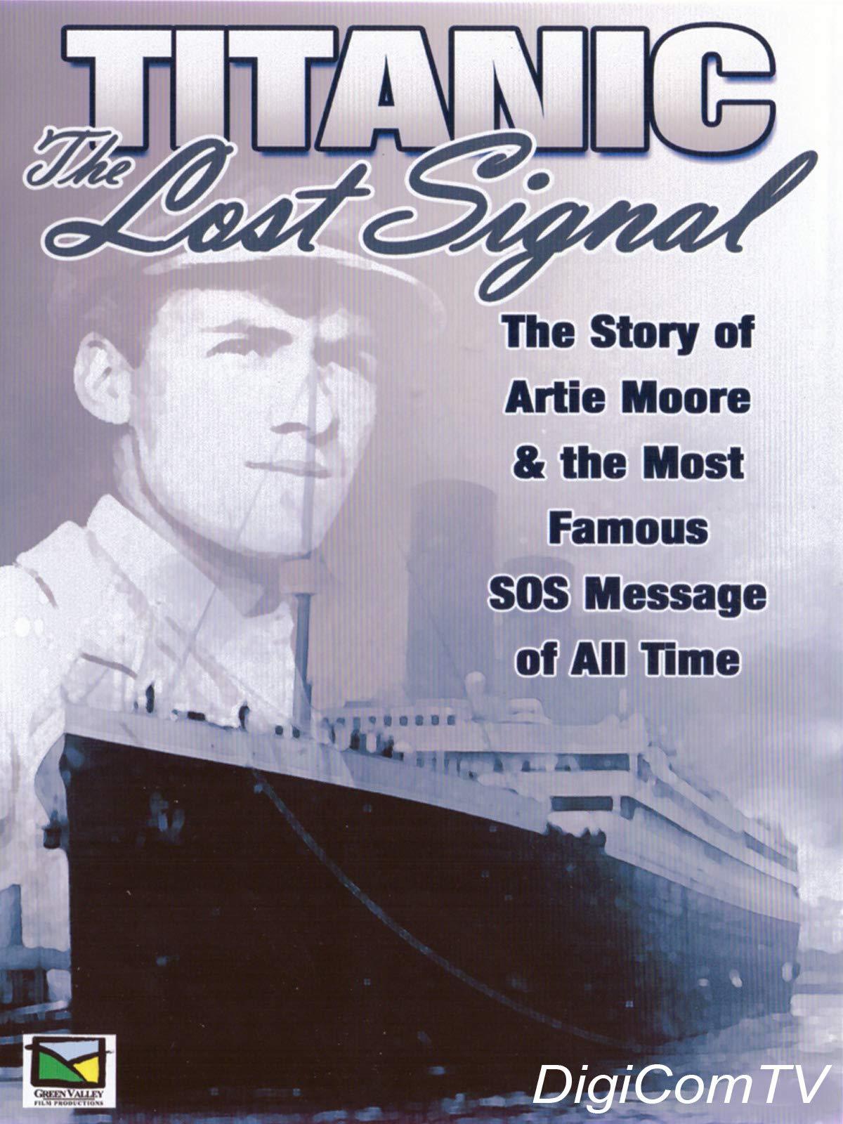 Titanic - The Lost Signal on Amazon Prime Video UK