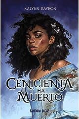 Cenicienta ha muerto/ Cinderella Is Dead: 1 Paperback