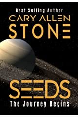 SEEDS: The Journey Begins Kindle Edition
