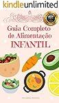 Guia Completo de Alimentação Infantil
