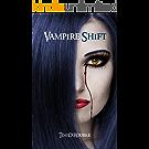 Vampire Shift (Book One) (Kiera Hudson Series One 1) (English Edition)