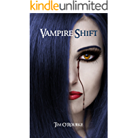 Vampire Shift (Book One) (Kiera Hudson Series One 1)
