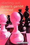 The Queens Gambit Declined (Starting Out Series)