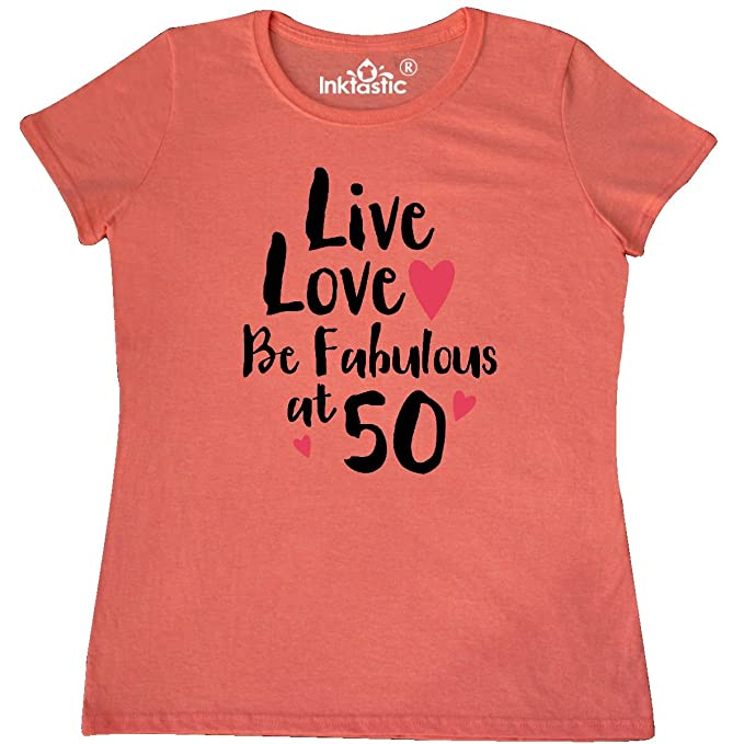 Amazon.com: inktastic Live Love Fabulous 50 camiseta de la ...