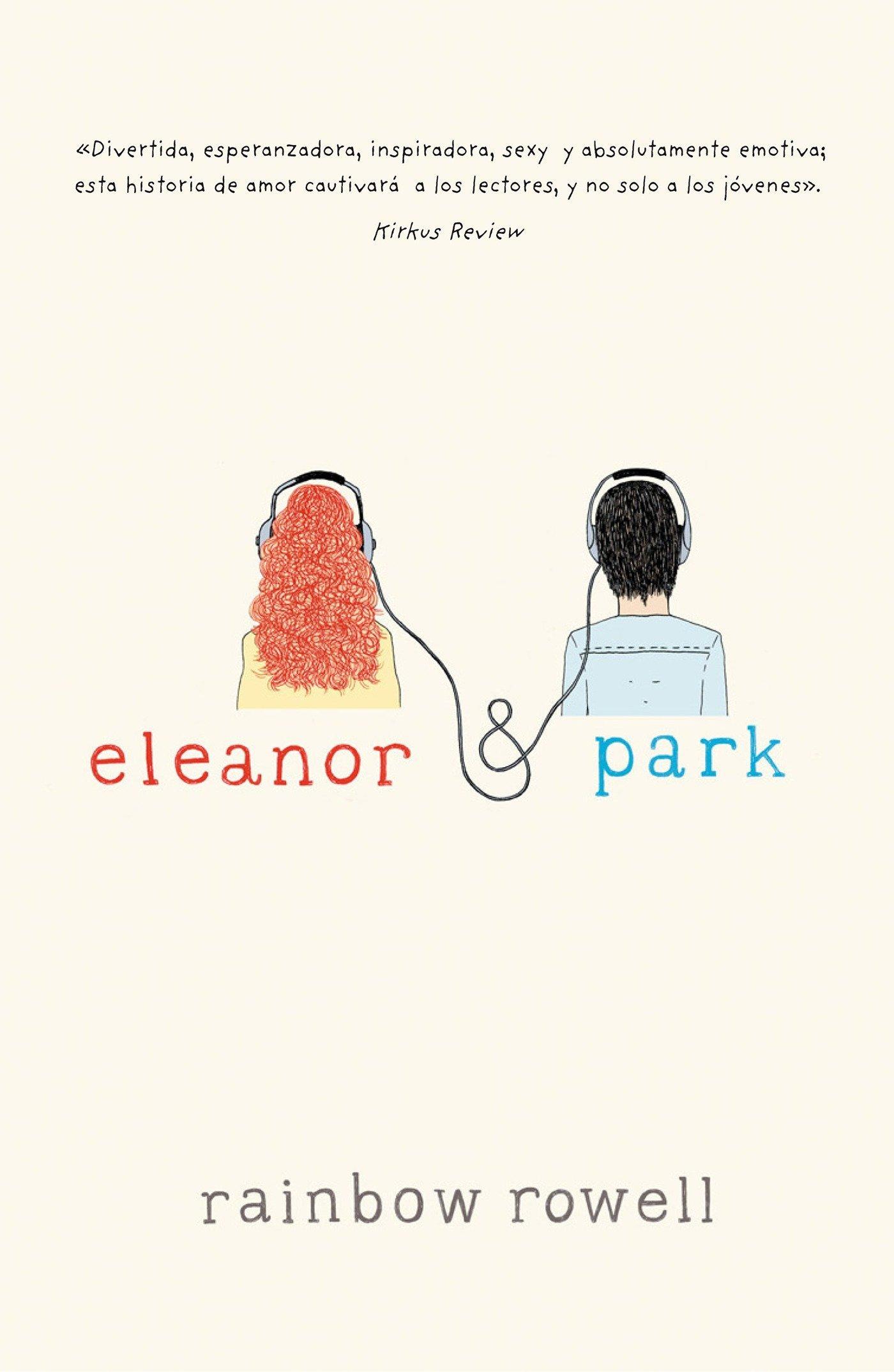 Amazon.com: Eleanor & Park / Eleanor & Park (Spanish Edition)  (9786071128645): Rowell, Rainbow: Books