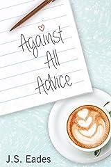 Against All Advice Kindle Edition