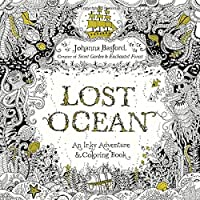 Lost Ocean: An Underwater Adventure & Coloring Book