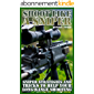 Shoot Like a Sniper: Sniper Strategies and Tricks to Help Your Long-Range Shooting: (Long-Range Shooting Guide, How to Shoot) (English Edition)