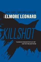 Killshot: A Novel Kindle Edition