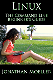 The Linux Command Line Beginner's Guide (English Edition)