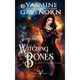 Witching Bones: An Ante-Fae Adventure (The Wild Hunt)