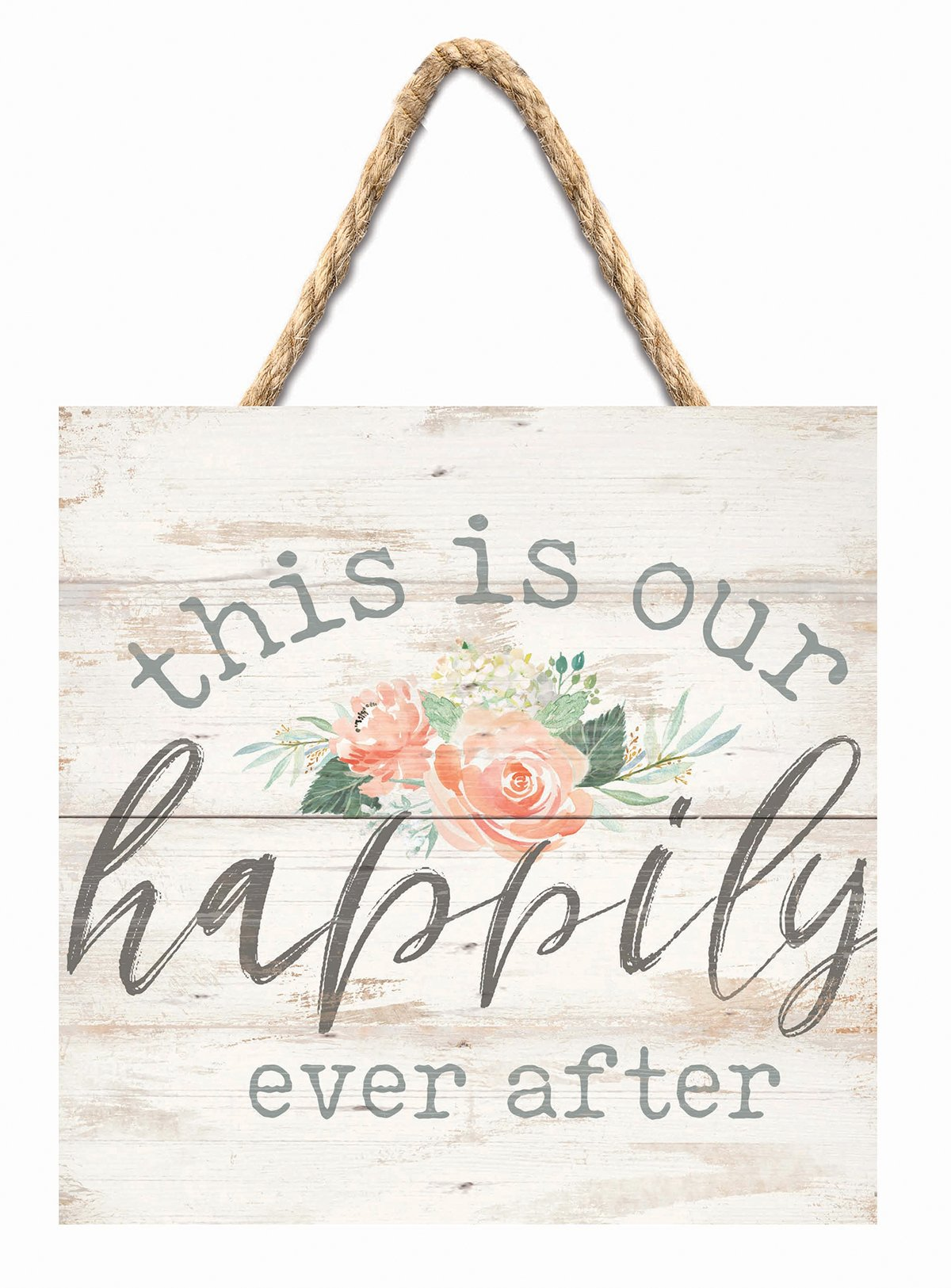 P Graham Dunn This is Our Happily Ever After Floral 7 x 7 Inch Wood Pallet Wall Hanging Sign