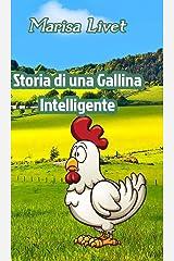 Storia di una Gallina Intelligente (Italian Edition) Hardcover