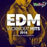EDM Workout Hits 2018: Motivation Training Music