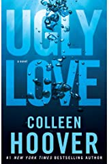 Ugly Love: A Novel Kindle Edition