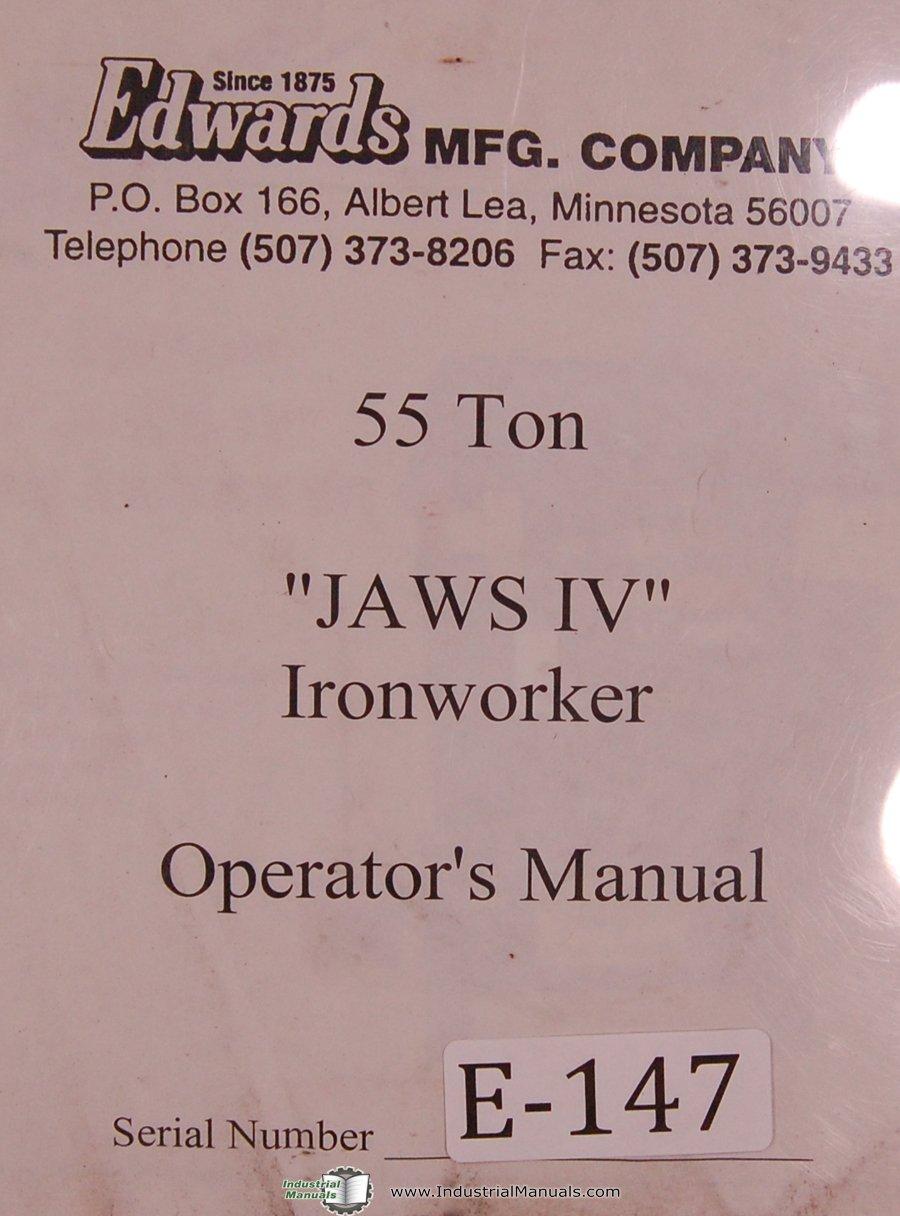 Edwards Operators Instruction Parts 55 Ton Jaws IV Ironworker Shear Manual:  Edwards: Amazon.com: Books