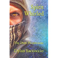 Spirit Whirled: The Deaf Phoenicians: Volume 1