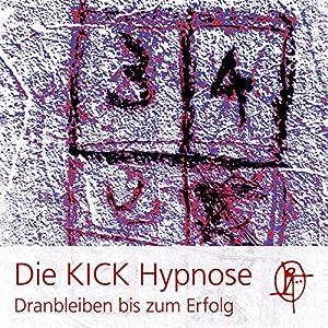 Die KICK Hypnose Hörbuch