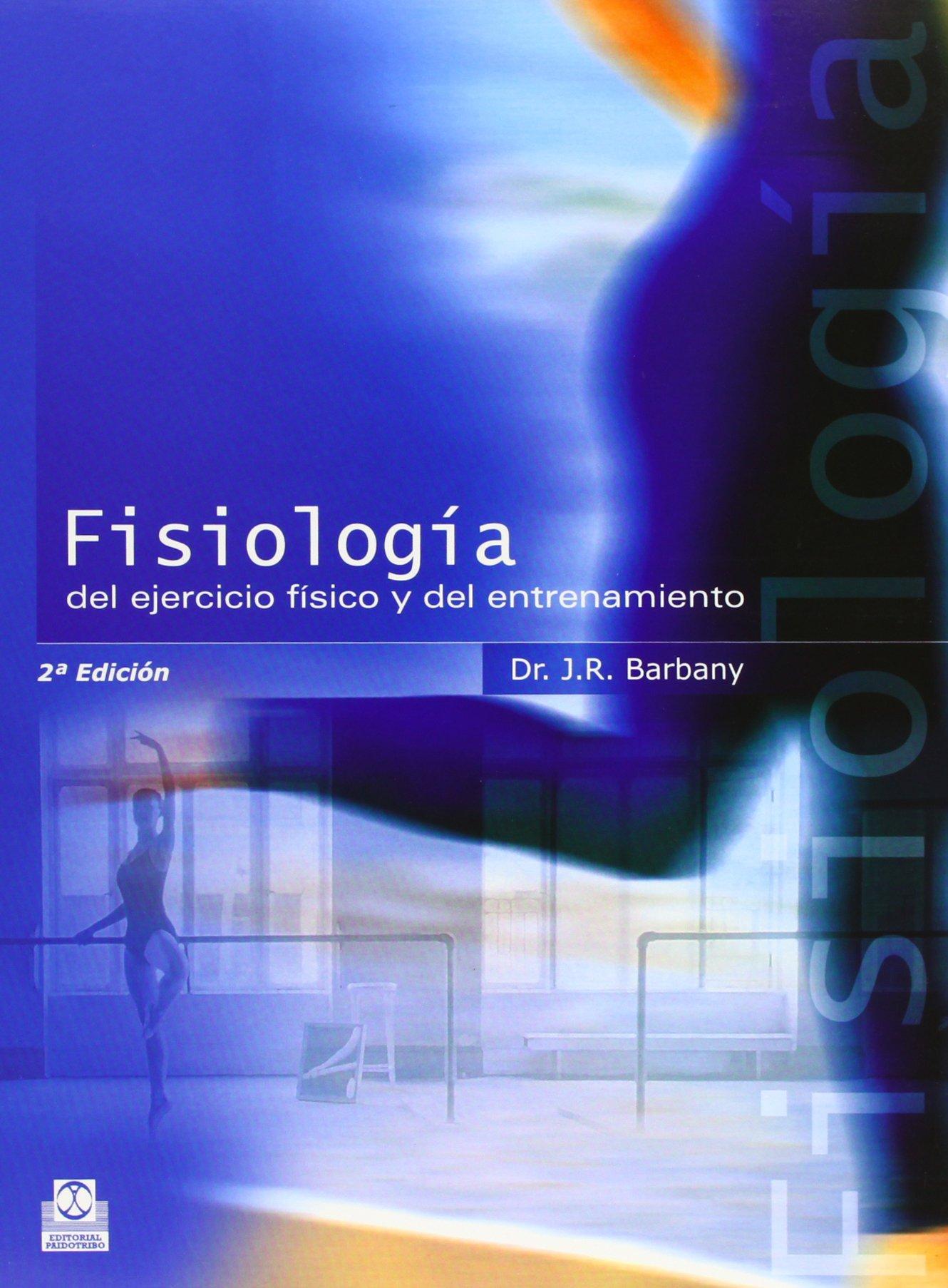 Download Fisiologia del Ejercicio Fisico y del Entrenamiento (Spanish Edition) ebook