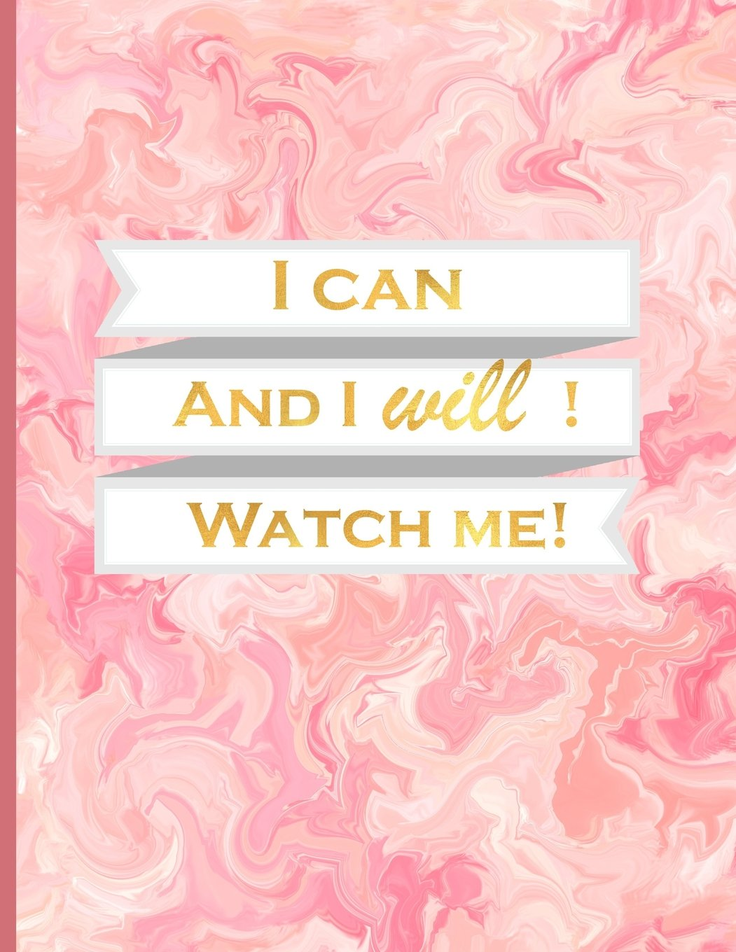 i-can-and-i-will-watch-me-journal-notebook-with-110-inspirational-quotes-inside-inspirational-thoughts-for-every-day-inspirational-quotes-21-5x28-cm-journals-to-write-in-for-women