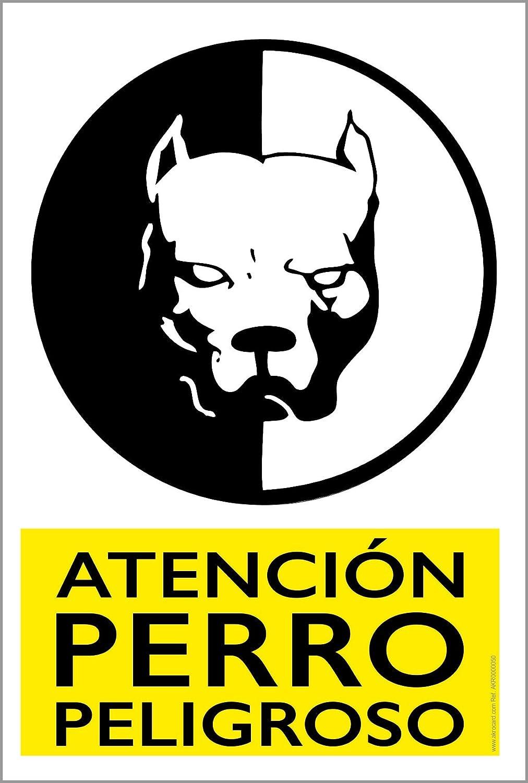 Cartel Resistente PVC - ADVERTENCIA - Señaletica de Aviso - (ATENCIÓN PERRO PELIGROSO)