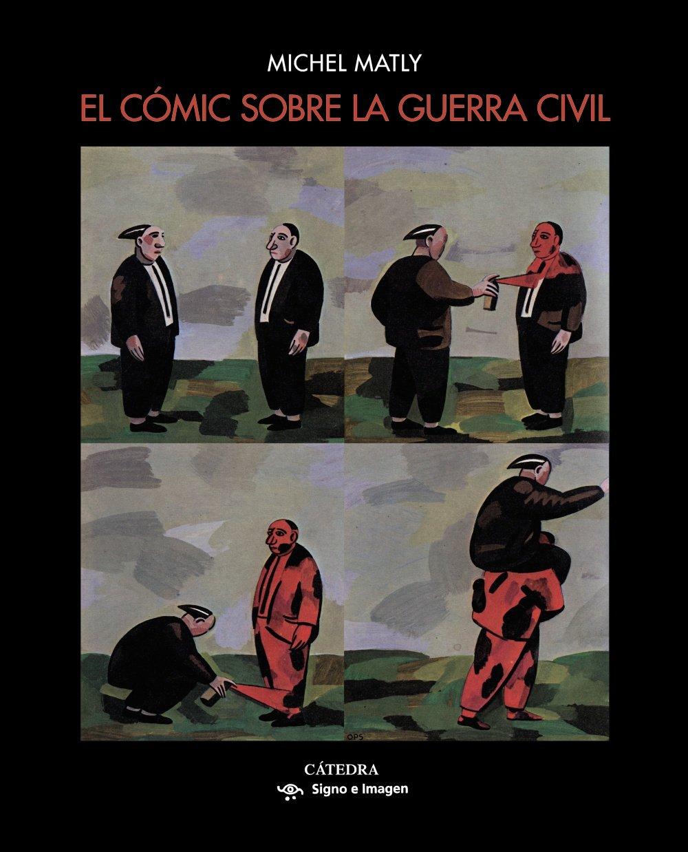 El cómic sobre la guerra civil (Signo E Imagen): Amazon.es ...