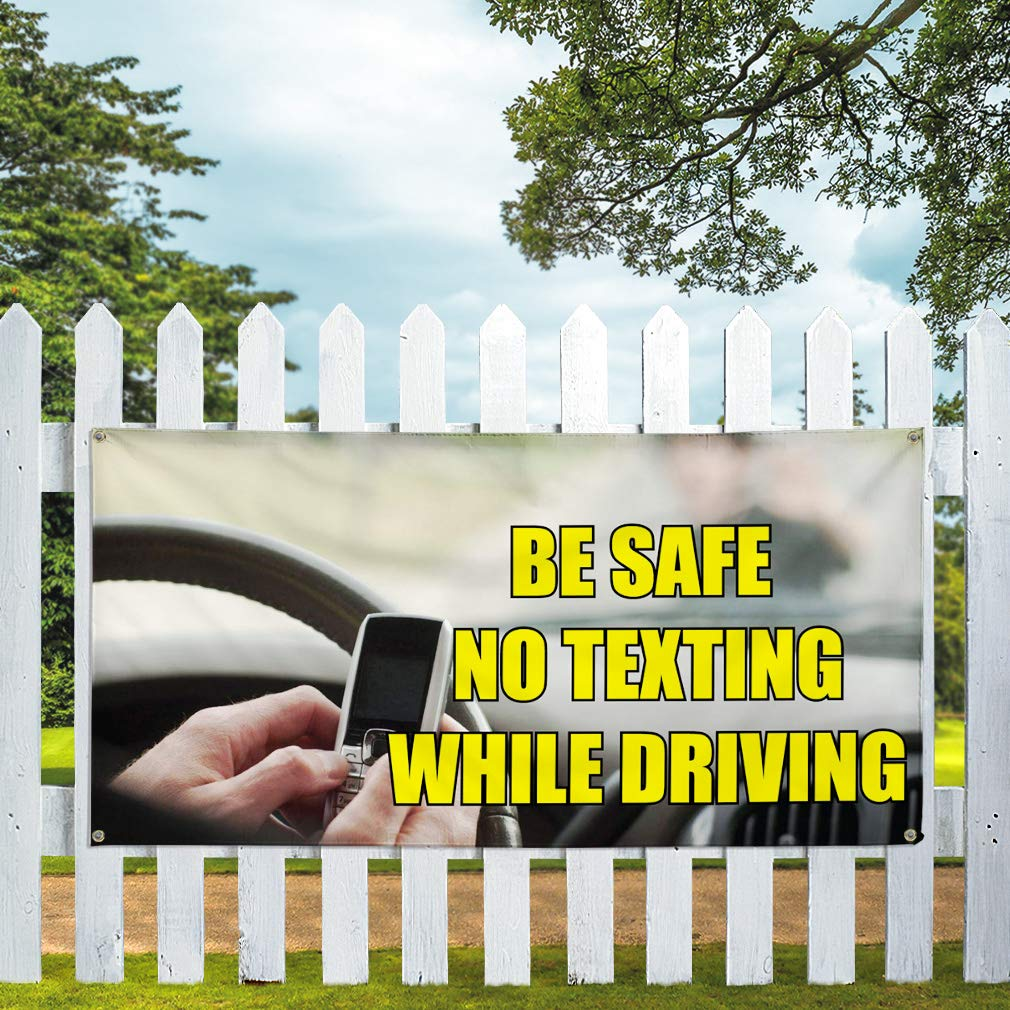 One Banner 8 Grommets Vinyl Banner Sign Be Safe No Texting While Driving Safe Marketing Advertising Yellow 44inx110in Multiple Sizes Available