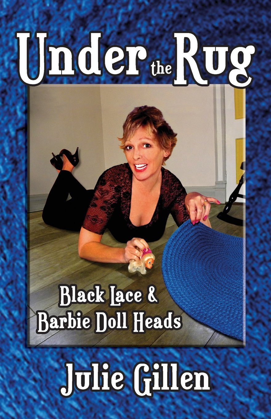 Download Under the Rug: Black Lace and Barbie Doll Heads pdf epub