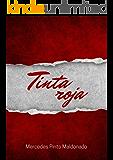 Tinta roja: El manuscrito robado