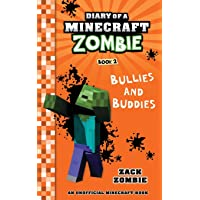Diary of a Minecraft Zombie, Book 2: Bullies and Buddies: Volume 2