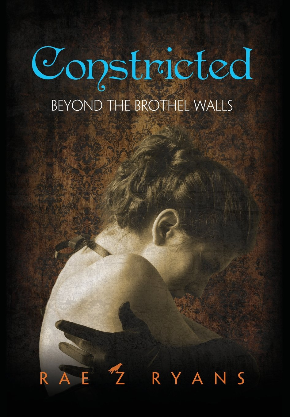 Constricted: Beyond the Brothel Walls pdf