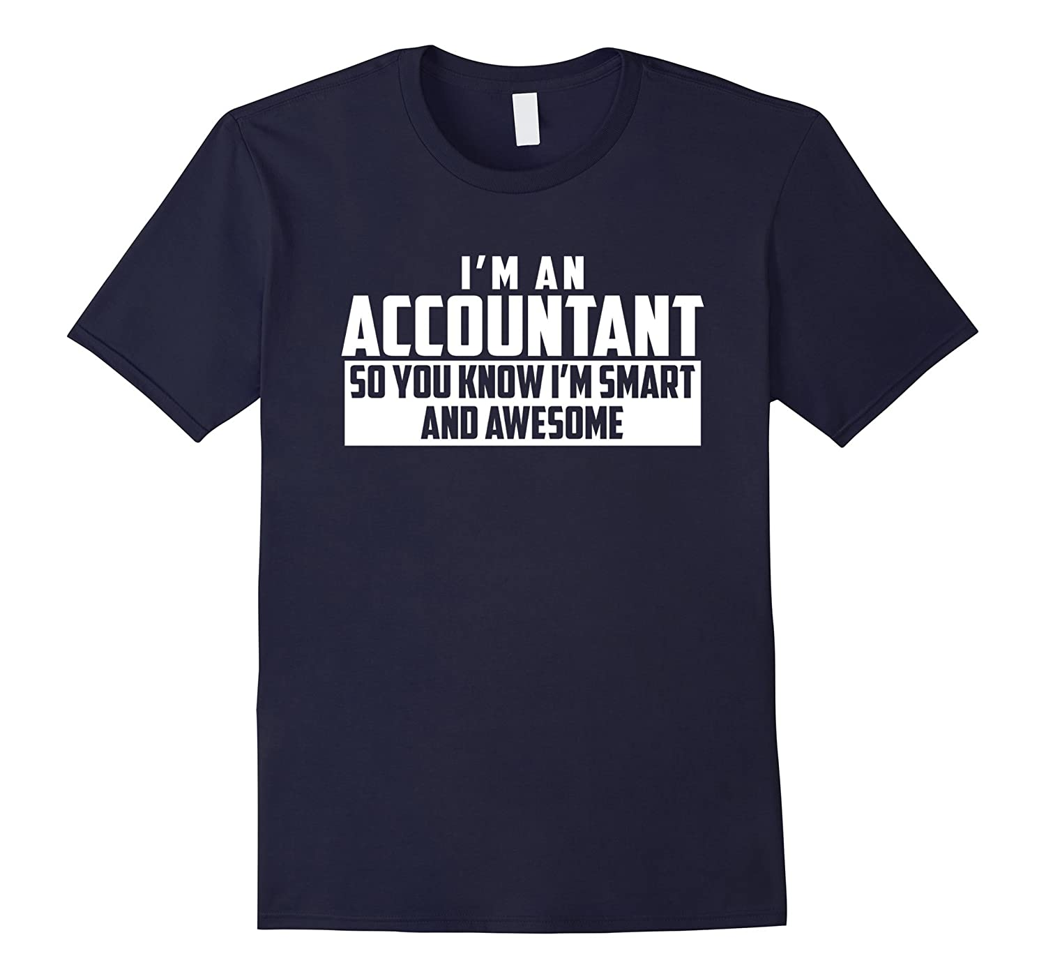 The Official Smart and Awesome Accountant T-Shirt-TD