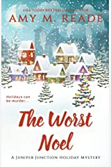 The Worst Noel (The Juniper Junction Holiday Mystery Series) Paperback