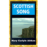Scottish Song - A Selection of The Choicest Lyrics of Scotland book cover