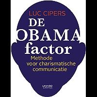 De Obama-factor: Methode voor charismatische communicatie