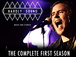 Hardly Sound - The Complete First Season
