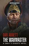 The Warmaster (Gaunts Ghosts Book 14)