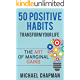 Positive Thinking: 50 Positive Habits to Transform you Life: Positive Thinking, Positive Thinking Techniques, Positive…