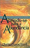 Abrindo-se Para a Abundancia: Um Processo de Auto-Descolerta em 31 Dias